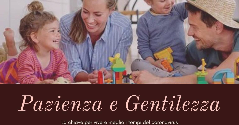 Pazienza e gentilezza: due doti per vivere meglio il tempo del coronavirus